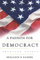 A passion for democracy : American essays