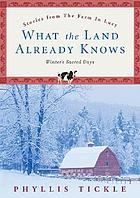 What the land already knows : winter's sacred days