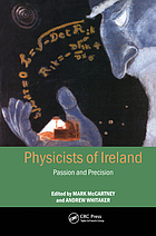 Physicists of Ireland : passion and precision
