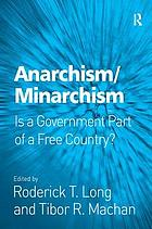 Anarchism/minarchism is a government part of a free country?