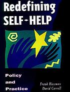Redefining self-help : policy and practice