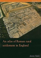 An atlas of Roman rural settlement in England