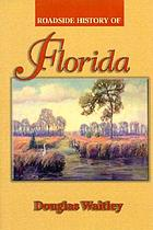 Roadside history of Florida