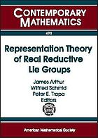 Representation theory of real reductive Lie groups : AMS-IMS-SIAM Joint Summer Research Conference, June 4-8, 2006, Snowbird, Utah