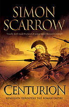 Centurion : [a novel of the Roman legion]