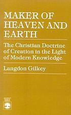Maker of heaven and earth : a study of the Christian doctrine of creation