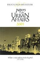 Brookings-Wharton papers on urban affairs, 2001