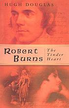 Robert Burns, the tinder heart