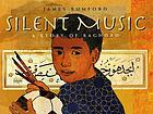 Silent music : a story of Baghdad