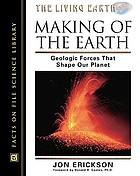 Making of the earth : geologic forces that shape our planet