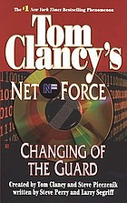 Tom Clancy's Net force. Changing of the guard