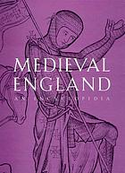 Medieval England : an encyclopedia