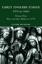 Early English stages 1300 to 1660