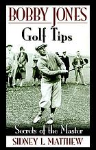 Bobby Jones golf tips