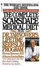 The complete Scarsdale medical diet plus Dr. Tarnower's lifetime keep-slim program