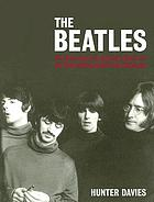 The Beatles : the authorized biography / Hunter Davies
