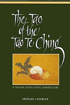 The tao of the Tao te ching : a translation and commentary