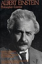 Albert Einstein, philosopher-scientist