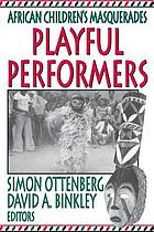 Playful performers : African children's masquerades