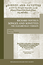 Richard Tottel's Songes and sonettes : the Elizabethan version