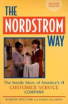 The Nordstrom way the inside story of America's #1 customer service company
