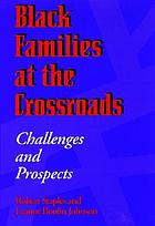 Black families at the crossroads : challenges and prospects