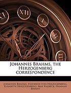 Johannes Brahms: the Herzogenberg correspondence