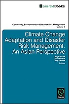 Climate change adaptation and disaster risk reduction : an Asian perspective