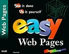 Easy Web pages : see it done, do it yourself