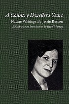 A country dweller's years : nature writings