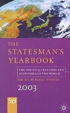 The statesman's yearbook 2004 : the politics, cultures and economies of the world