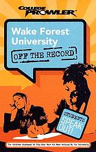 Wake Forest University : Winston-Salem, North Carolina