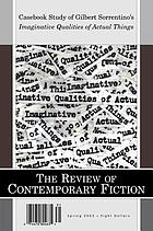 The review of contemporary fiction : casebook study of Gilbert Sorrentino's Imaginative qualities of actual things