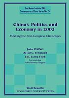 China's politics and economy in 2003 meeting the post-congress challenges
