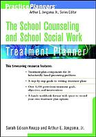 The school counseling and school social work treatment planner