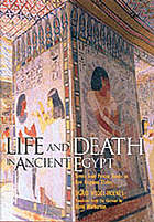 Life and death in Ancient Egypt : scenes from private tombs in new Kingdom Thebes