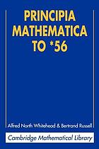 Principia mathematica : to *56