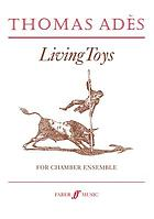 Living toys : for chamber ensemble of fourteen players : op. 9 : (1993)