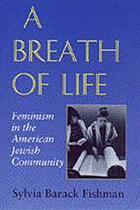 A breath of life : feminism in the American Jewish community