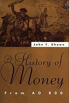 History of Money : From AD 800