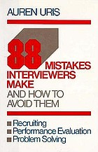 88 mistakes interviewers make-- and how to avoid them
