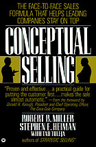 Conceptual selling : the revolutionary system for face-to-face selling used by America's best companies