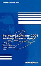 Poincare Seminar 2003 : Bose-Einstein condensation-entropy