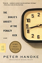 The goalie's anxiety at the penalty kick : [a novel