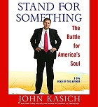 Stand for something [the battle for America's soul]