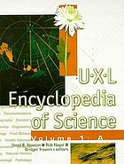 U-X-L encyclopedia of science