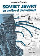Soviet Jewry on the eve of the Holocaust : a social and demographic profile