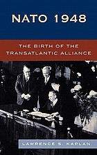 NATO 1948 : the birth of the transatlantic Alliance