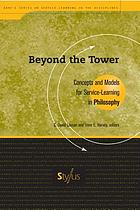 Beyond the tower : concepts and models for service-learning in philosophy
