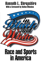 In black and white : race and sports in America